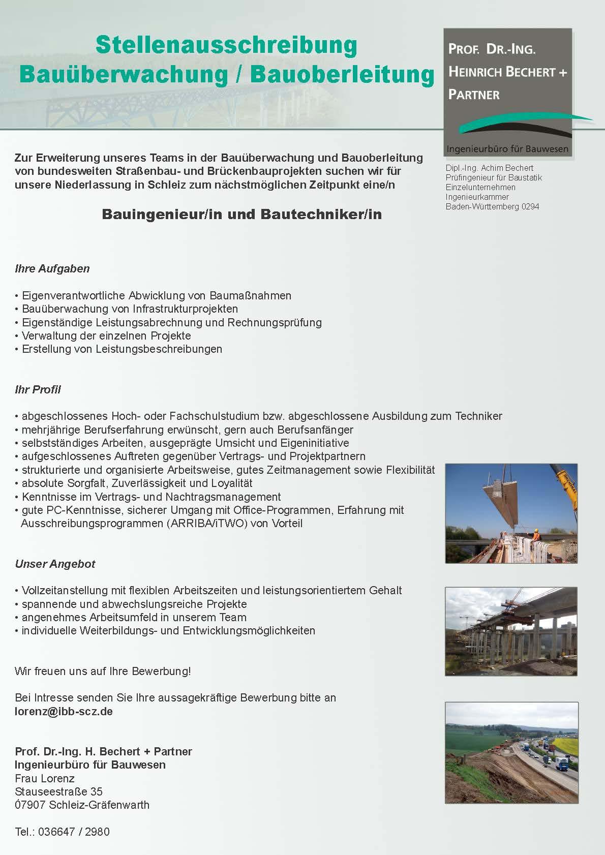 Zur Erweiterung unseres Teams suchen wir Bauingenieure (w/m) und  Bautechniker (w/m) in der Bauüberwachung und Bauoberleitung von  bundesweiten Straßenbau- ...
